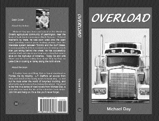 READ ALL ABOUT IT: Michael Day, a former truck mechanic tells the tales of the trucking industry in his new book, Overload.